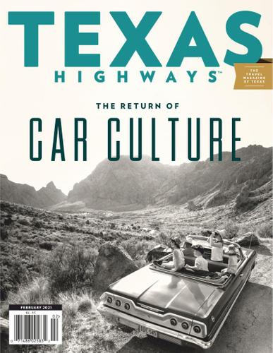 Texas Highways Magazine February 1st, 2021 Issue Cover