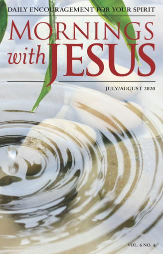 Mornings With Jesus Magazine July 1st, 2020 Issue Cover