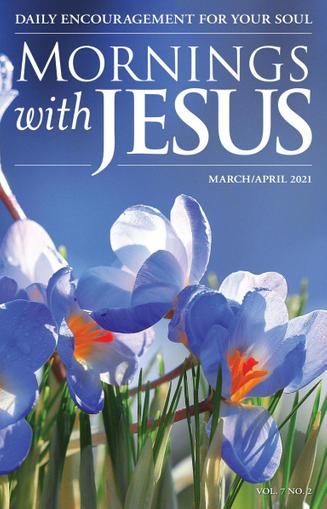 Mornings With Jesus Magazine March 1st, 2021 Issue Cover