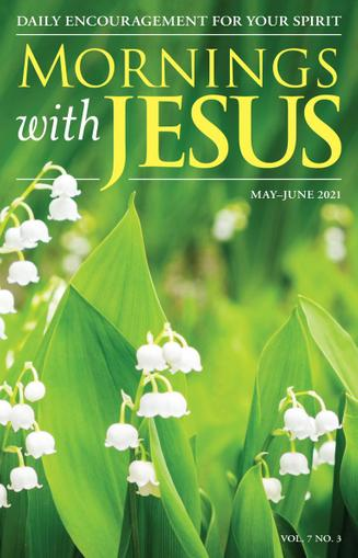 Mornings With Jesus Magazine May 1st, 2021 Issue Cover