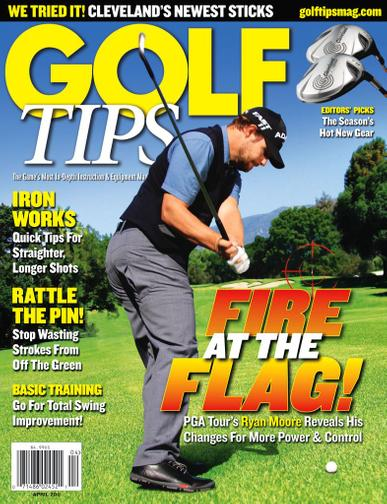 Golf Tips Magazine March 22nd, 2011 Issue Cover