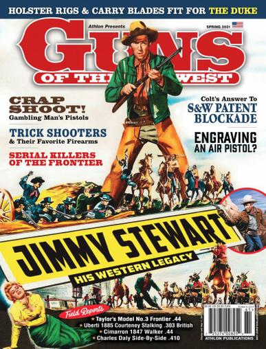 Guns Of The Old West Magazine April 1st, 2021 Issue Cover