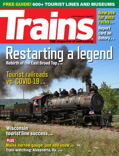 Trains Magazine May 1st, 2021 Issue Cover